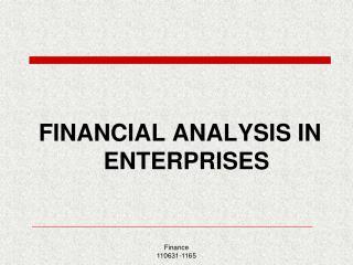 FINANCIAL ANALYSIS IN ENTERPRISES