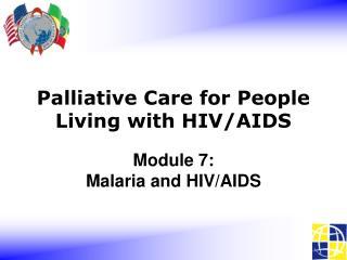 Module 7: Malaria and HIV