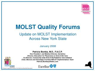MOLST Quality Forums Update on MOLST Implementation  Across New York State January 2008