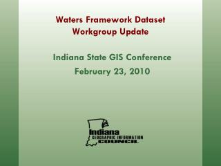 Waters Framework Dataset Workgroup Update