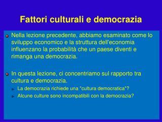 Fattori culturali e democrazia