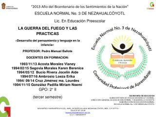 LA GUERRA DEL FUEGO Y LAS PRACTICAS  «Desarrollo del pensamiento y lenguaje en la infancia»