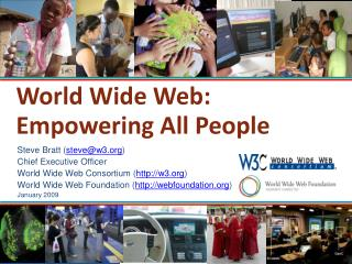 World Wide Web: Empowering All People