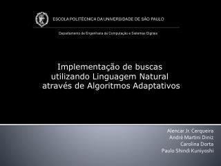 Implementação de buscas  utilizando Linguagem Natural  através de Algoritmos Adaptativos