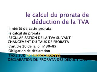 le calcul du prorata de déduction de la TVA