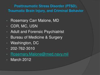 Posttraumatic Stress Disorder PTSD, Traumatic Brain Injury, and Criminal Behavior