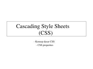 Cascading Style Sheets (CSS) - Konsep dasar CSS - CSS properties