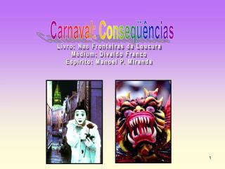 Carnaval: Conseqüências