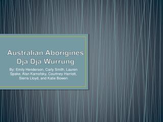 Australian Aborigines Dja Dja Wurrung