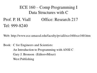 ECE 160 – Comp Programming I  Data Structures with C