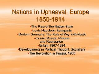 Nations in Upheaval: Europe 1850-1914