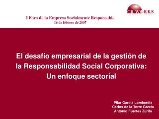 El desafío empresarial de la gestión de la Responsabilidad Social Corporativa: