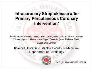 Intracoronary Streptokinase  a fter Primary Percutaneous Coronary Intervention *