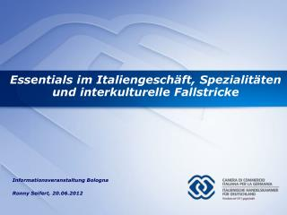 Essentials im Italiengesch�ft, Spezialit�ten und interkulturelle Fallstricke