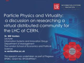 Particle Physics and Virtuality:  a discussion on researching a virtual distributed community for the LHC at CERN.