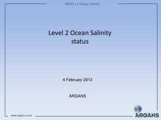 Level 2 Ocean Salinity status
