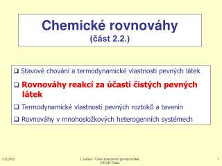 Chemické rovnováhy (část 2.2.)