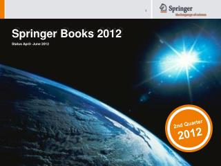 Springer Books 2012 Status April- June 2012