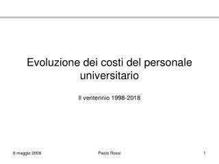 Evoluzione dei costi del personale universitario