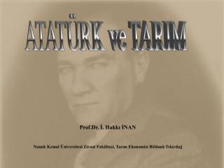 ATAT�RK ve TARIM