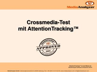 Crossmedia-Test  mit AttentionTracking �