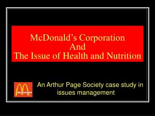 McDonald s Corporation  And The Issue of Health and Nutrition