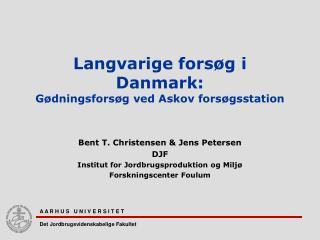 Langvarige forsøg i Danmark: Gødningsforsøg ved Askov forsøgsstation