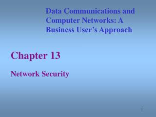 Chapter 13 Network Security Data Communications and