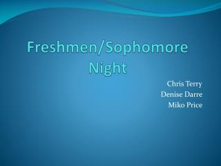 Freshmen/Sophomore Night