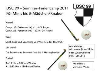 DSC 99 – Sommer-Feriencamp 2011 Für Minis bis B-Mädchen/Knaben