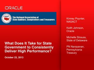 What Does It Take for State Government to Consistently Deliver High Performance? October 23, 2013