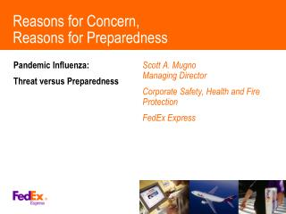 Reasons for Concern, Reasons for Preparedness