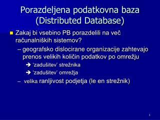 Porazdeljena podatkovna baza (Distributed Database)