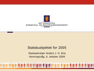 Statssekretær Anders J. H. Eira Honningsvåg, 6. oktober 2004
