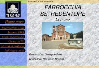 PARROCCHIA                  SS. REDENTORE
