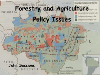 Forestry and Agriculture Policy Issues
