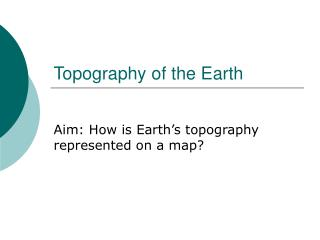 Topography of the Earth