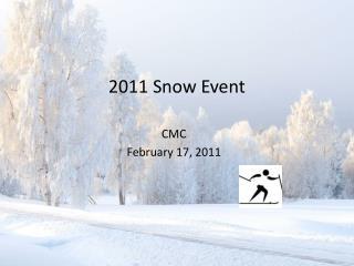 2011 Snow Event