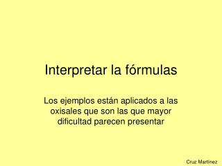 Interpretar la fórmulas