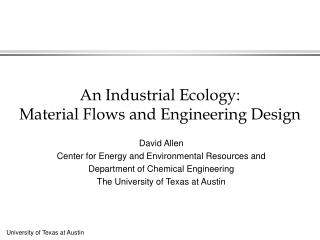 An Industrial Ecology:  Material Flows and Engineering Design