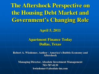 Robert A. Wiedemer, Author - America's Bubble Economy and Aftershock