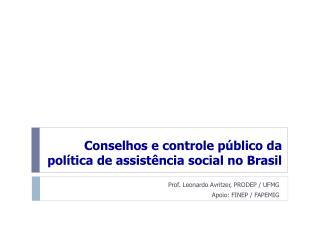 Conselhos e controle público da política de assistência social no Brasil