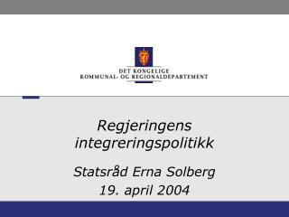 Regjeringens integreringspolitikk