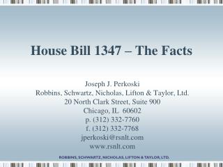 House Bill 1347 – The Facts