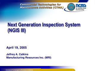 Next Generation Inspection System (NGIS III)