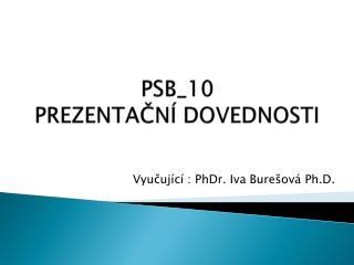 PSB_10  PREZENTAČNÍ DOVEDNOSTI
