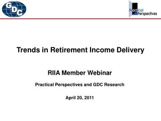 Trends in Retirement Income Delivery