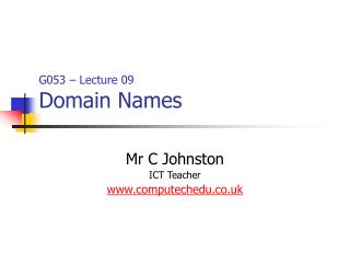 G053 – Lecture 09 Domain Names