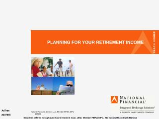 PLANNING FOR YOUR RETIREMENT INCOME