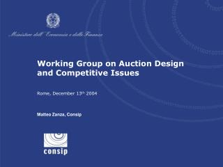 Working Group on Auction Design and Competitive Issues